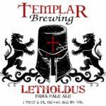 Templar Brewing Letholdus IPA Label