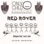 Only Child Brewing Red Rover Imperial Red Ale Label