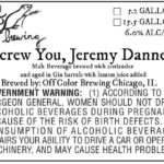 Off Color Screw You, Jeremy Danner Label