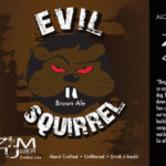 Zumbier Evil Squirrel Brown Ale Label