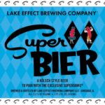 Lake Effect Super Bier Superdawg Kolsch Label