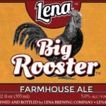Lena Brewing Big Rooster Farmhouse Ale Label