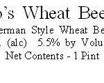 DeNovo's Wheat Beer No. 1