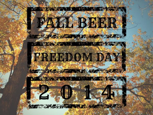 Fall Beer Freedom Day 2014