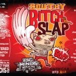 Pig Minds Southy Bitch Slap Label