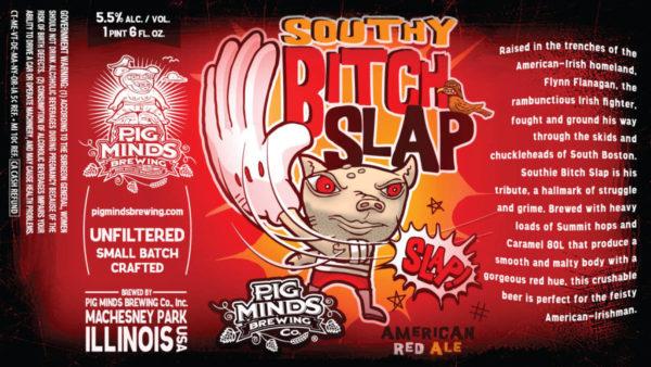 Pig Minds Southy Bitch Slap
