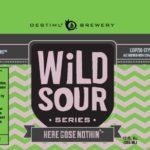 Destihl Wild Sour Series Here Gose Nothin' Label