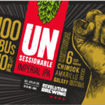 Revolution Brewing Unsessionable
