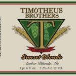 Timotheus Brothers Sunset Blonde