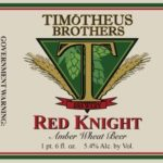 Timotheus Brothers Red Knight Amber Wheat Beer