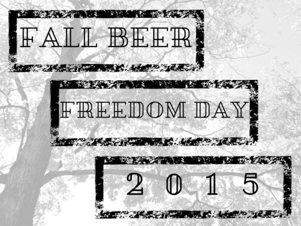 Fall Beer Freedom Day 2015