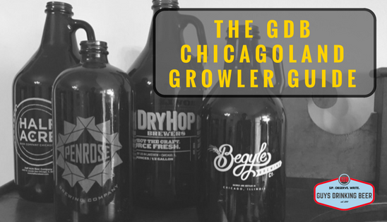 Chicagoland Growler Guide
