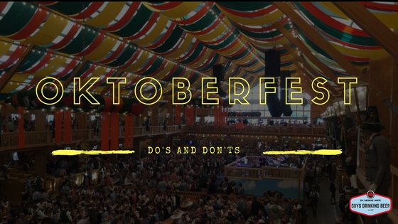 oktoberfest dos and donts